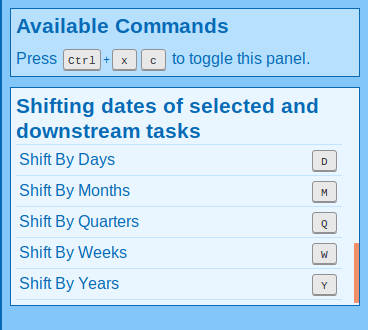 Commands for shifting downstream deadlines.