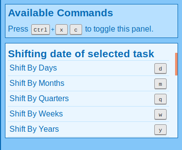 Commands for shifting the selected task's deadline.